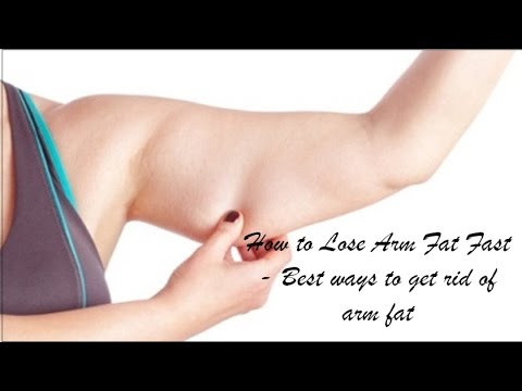 How to Lose Arm Fat Fast   Best ways to get rid of arm fat