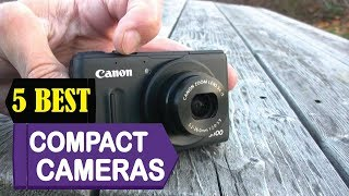 5 Best Compact Cameras 2018   Best Compact Cameras Reviews   Top 5 Compact Cameras