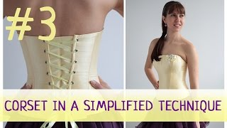 Corset in a simplified technique #3. How to make a corset?