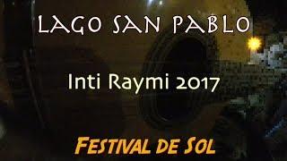 Lago San Pablo Inti Raymi 2017 HD
