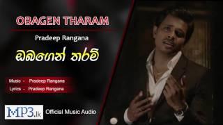 Obagen Tharam by Pradeep Rangana