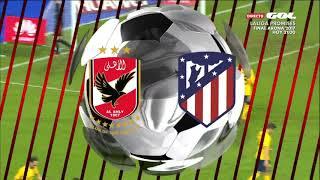 Full Match: Al Ahly vs Atletico Madrid - FootballFullMatch.com