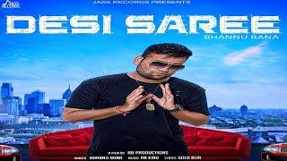 Desi Saree (Full HD) | Bhannu Rana | New Punjabi Songs 2017 | Latest Punjabi Songs 2017