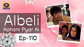 Albeli... Kahani Pyar Ki - Ep #110