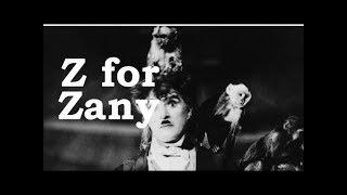 Charlie Chaplin ABCs - Z for Zany