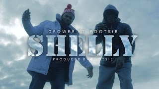 DPower Ft  Footsie - Shelly [Official Music Video] @EBRecordsUK | Grime Report Tv