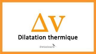 Physique  - Dilatation thermique