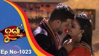 Durga | Full Ep 1023 | 20th Mar 2018 | Odia Serial - TarangTV