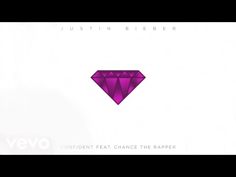 Justin Bieber Confident ft. Chance The Rapper Audio