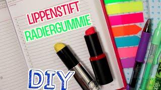 DIY LIPPENSTIFT-Radiergummi ! // Cali Kessy