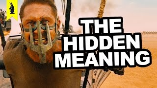 Hidden Meaning in Mad Max: Fury Road – Earthling Cinema