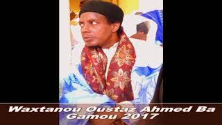 waxtanou oustaz Ahmed Ba Gamou medina baye 2017