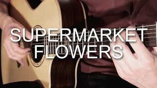 Supermarket Flowers - Ed Sheeran (Fingerstyle Guitar Cover by Albert Gyorfi) [+TABS]