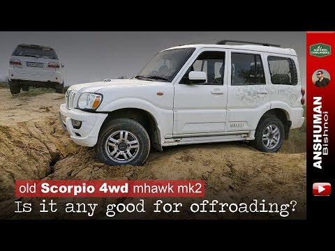 Xxx Mp4 Old Mahindra Scorpio 4wd MHawk Mk2 Offroading Oct 2018 3gp Sex