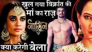 Naagin 3 : Finally Vikrant Mother REAL Identity to get REVEALED !