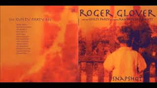 Roger Glover  And The Guilty Party – Snapshot