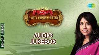 Best Of Kavita Krishnamurthy | Bengali Modern & Film Songs Audio Jukebox