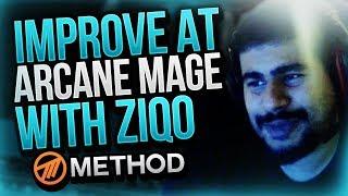 IMPROVE YOUR ARCANE MAGE PVP with Ziqo!