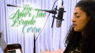 Esse Amor Tão Errado/Corre - Manu Gavassi & Gabi Luthai (Bruna Tatto)