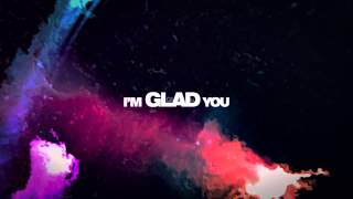 Timeflies - Glad You Came [Offical Lyrics Video]