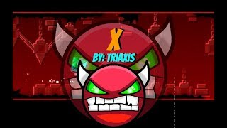 X COMPLETE! AFTER 6 HOURS!!! - Geometry Dash - MathGenius362 YT [GO = 65%]
