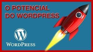 O Potencial do WordPress