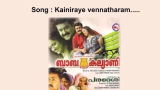 Kainiraye vennatharam - Baba Kalyani
