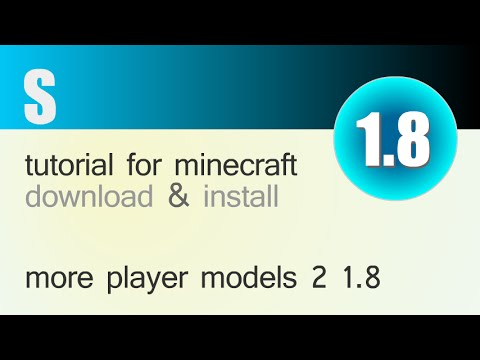 MORE PLAYER MODELS 2 MOD 1.8 minecraft - how to download and install (with forge)