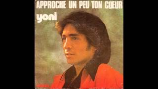 Yoni Nameri   Approche Un Peu Ton Coeur