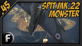 War Thunder : The Spitfire F Mk.22 Monster!