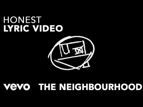The Neighbourhood - Honest (Official Lyric Video)