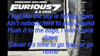 Go Hard or Go Home (Lyrics Video) Furious 7 Soundtrack