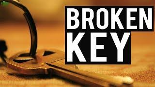 THE BROKEN KEY (Beautiful Example)