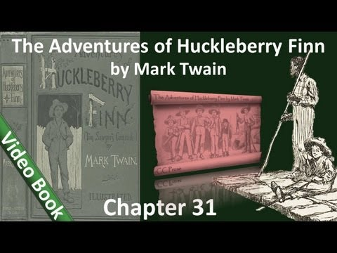 Chapter 31 - The Adventures of Huckleberry Finn by Mark Twain - You Can't Pray a Lie