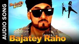 Bajatey Raho (Title Track ft. RDB)   Tusshar Kapoor & Dolly Ahluwalia
