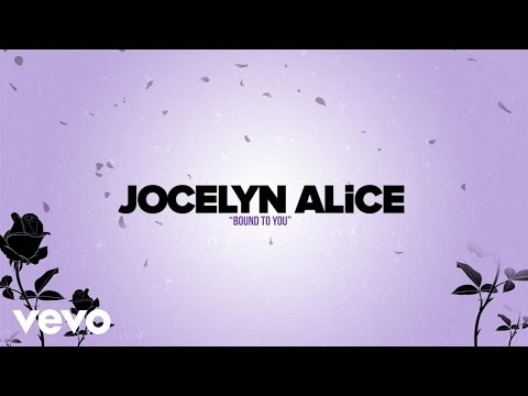 Download Lagu Jocelyn Alice - Bound To You (Lyric Video) MP3