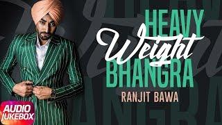 Heavy+Weight+Bhangra+%7C+Ranjit+Bawa+%7C+Audio+Jukebox+%7C+Latest+Punjabi+Song+2018+%7C+Speed+Records