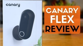 Canary Flex Review! Indoor / Outdoor Wireless Security Camera!