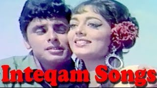 Inteqam Hindi Movie | Bollywood Songs Collection | Sanjay Khan, Sadhana