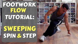 Sweeping Spin & Step Bboy Footwork Tutorial | How to Breakdance | Footwork Basics