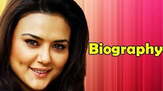 Preity Zinta - Biography