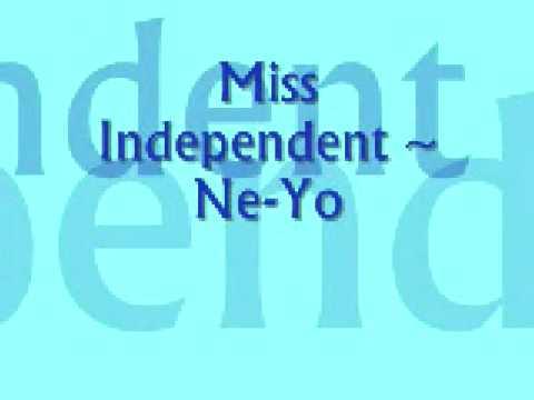 Miss Independent Ne Yo With Lyrics