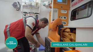 Gece Çalışanlar | Ambulans Çalışanları