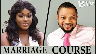 MARRIAGE COURSE 2 -  LATEST NOLLYWOOD MOVIE