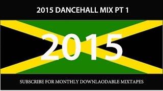 2015 DANCEHALL MIX PT 1 (VYBZ KARTEL, ALKALINE, MOVADO, BEENIE, KONSHENS, I OCTANE)