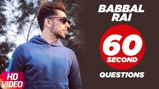 Babbal Rai | 60 Second Question | Speed Records