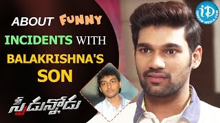 Bellamkonda Sreenivas About Funny Incidents With Balakrishna's Son || Speedunodu Movie