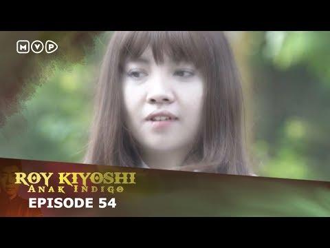 Xxx Mp4 Roy Kiyoshi Anak Indigo Episode 54 3gp Sex