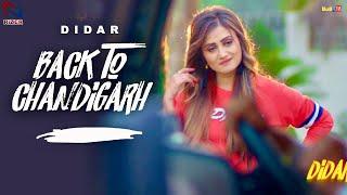 Back to Chandigarh (Full Song) | Didar Ft. Jaggi Kharoud | Rizer Music | Latest Punjabi Songs 2018