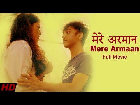 Xxx Mp4 मेरे अरमान My Desire Mere Armaan Full Hindi Movie 2017 3gp Sex